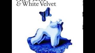 An Pierlé & White Velvet - Need You Now