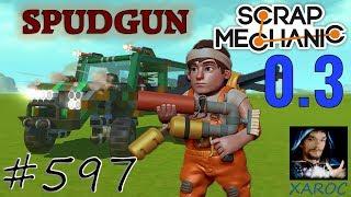 SCHUSSWAFFEN in Scrap Mechanic - Spudgun Update 0.3.0 #597 🐶 deutsch / german
