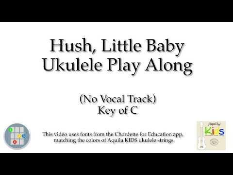 Hush, Little Baby Ukulele Play Along (Key of C, no vocals)