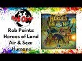 Rob Paints! Heroes of Land Air & Sea: Humans