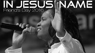 2016 05 29 - In Jesus name