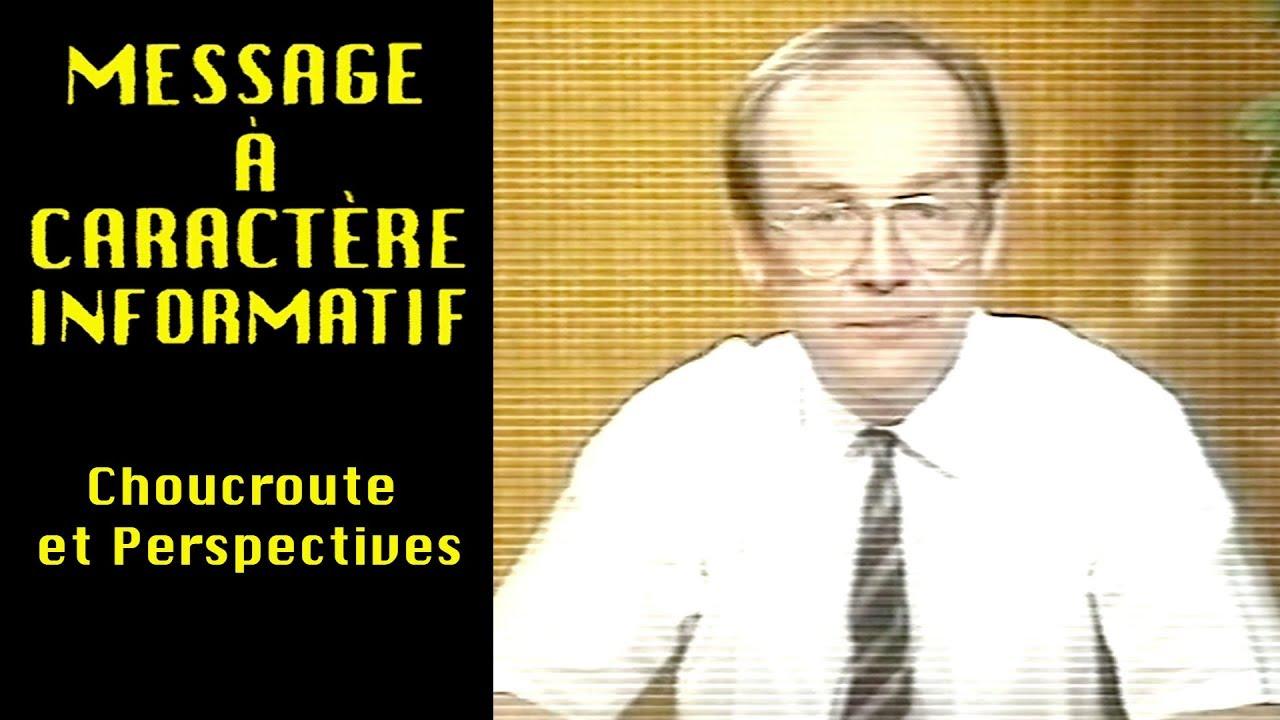 05 - Message à caractère informatif : Choucroute et perspectives