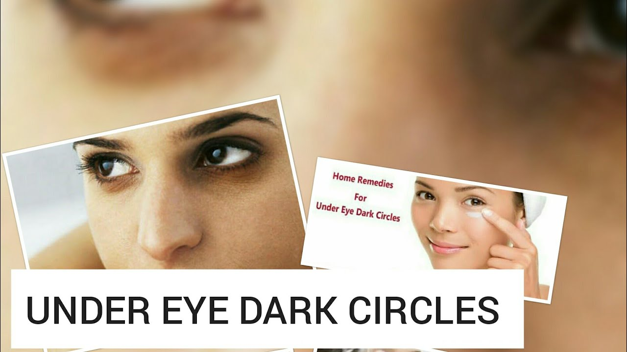 HOW TO CURE UNDER EYE DARK CIRCLES WITH NATURAL HOME ...