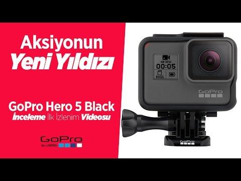 GoPro Hero 5 Black Türkçe Ön İnceleme Videosu | Aksiyonun Yeni Yıldızı