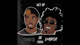 SOB X RBE (Daboii & Yhung T.O) - Act Up Freestyle  (Official Audio )