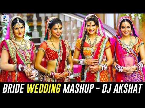 The Bride Wedding Mashup - DJ Akshat | Mashup 2018 | AIDC | Journey From Little Girl to The Bride