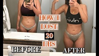 HOW I LOST 20 LBS AND 5 EASY TIPS TO LOSE WEIGHT