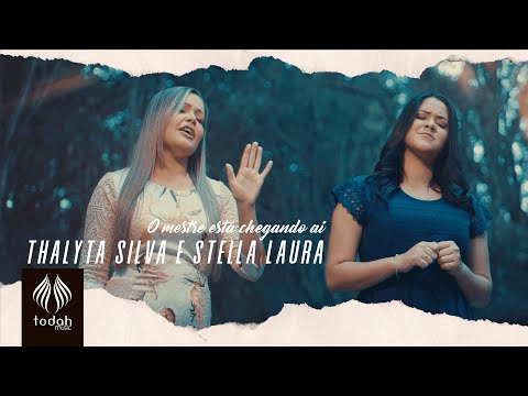 Thalyta Silva – O Mestre Está Chegando Ai ft. Stella Laura