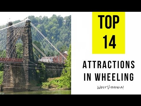 TOP 14. Best Tourist Attractions in Wheeling, West Virginia