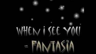 When I See You - Fantasia