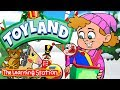 ToyLand 🎅 Kids Christmas Songs, Marching Toy Soldiers & Elves 🎅 The Learning Station Kids Songs