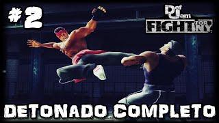 DEF JAM FIGHT NY - VOLTANDO COM TUDO - PORRADÃO NELES -  DETONADO COMPLETO PARTE #2