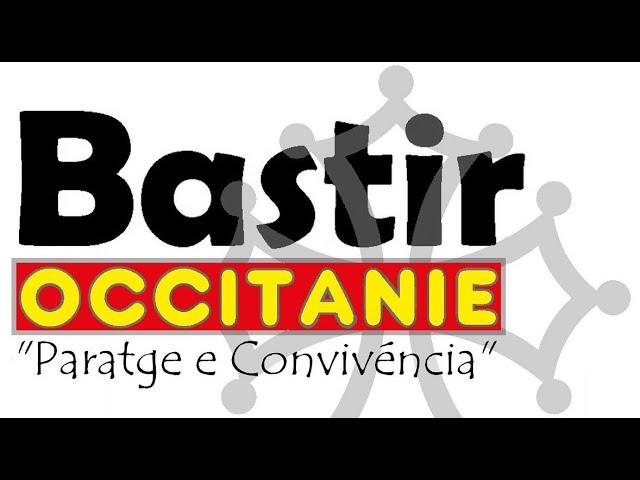 Bastir Occitanie - Campagne pour le nouveau nom de la région de Montpellier et Toulouse