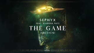 Sephyx - The Game - (Arcānum) [feat. Diandra Faye] (Official Videoclip)