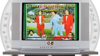 Los Beta 5 - Happy Birthday (Felíz Cumpleaños) / SANDUNGA!