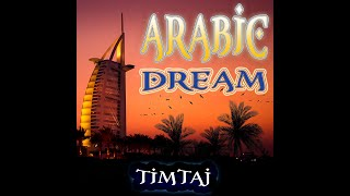Arabic Hits & Arabic Background Music For Videos & Islamic Music & Royalty Free Music by TimTaj