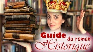 GUIDE : quel ROMAN HISTORIQUE est fait pour vous ? | Myriam 📖 Un Jour. Un Livre.