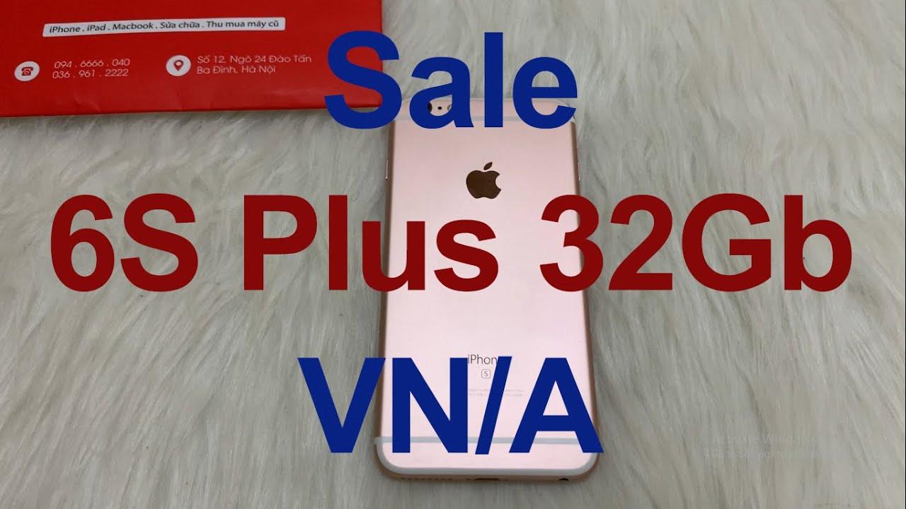 Sale iPhone 6S Plus 32Gb VN/A – CHỈ 4 triệu – zin keng [MRZIN.VN]