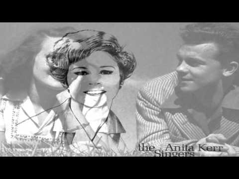Anita Kerr Singers ~ Let It Be Me