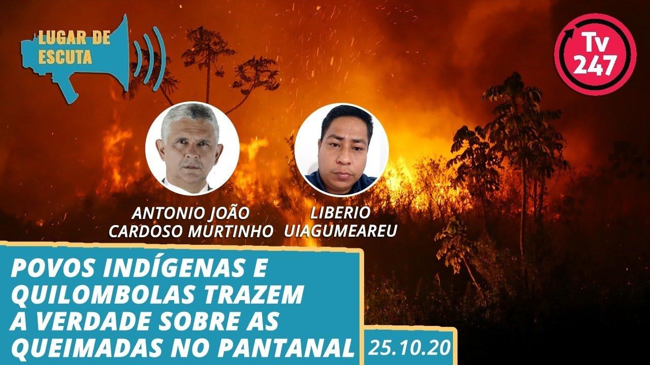 Indígenas e quilombolas trazem a verdade das queimadas no Pantanal