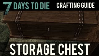 7 Days To Die | Crafting Guide | How To Create A Secure Storage Chest