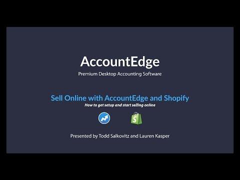 AccountEdge Shopify Webinar - January 10, 2017