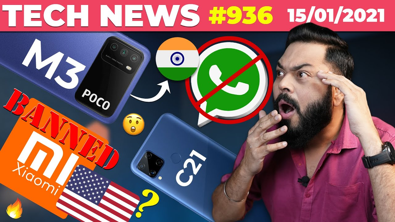 WhatsApp India Ban, Xiaomi Banned In US?, POCO M3 India Launch,realme C21,160W Fast Charging-#TTN936
