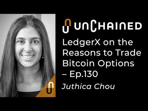 LedgerX On The Reasons To Trade Bitcoin Options - Ep.130