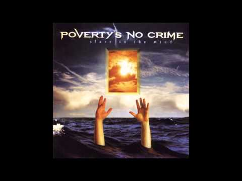 Poverty's No Crime - Now and again
