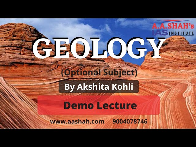 Geology Optional Course  | Demo Lecture | A A Shah's IAS Institute