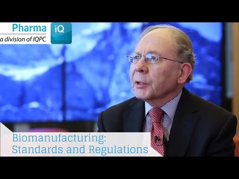 Biomanufacturing: Standards And Regulations