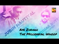 Download Aye Zindagi - The Millenial Whoop - Jubin Nautiyal - Sukumar Dutta - SonyLIV Music MP3 song and Music Video