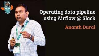 Operating data pipeline using Airflow @ Slack