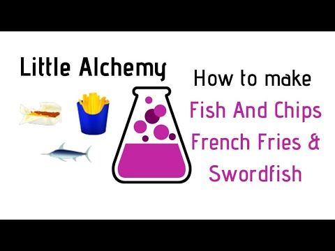 Little Alchemy-How To Make Fish And Chips, French Fries & Swordfish Cheats & Hints