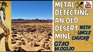 Metal Detecting a DESERT MINE Area with Uncle Chuck | GTAO Vlogs 20