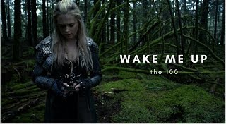 The 100 | wake me up
