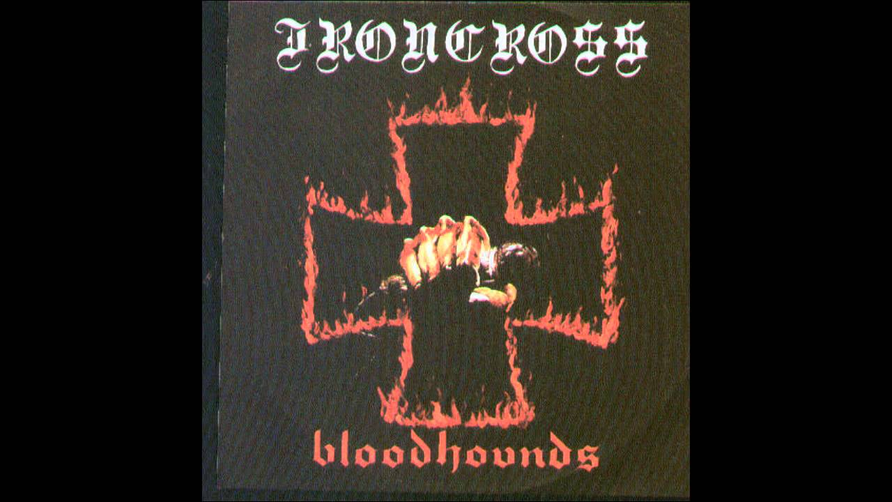 Ironcross Bloodhounds