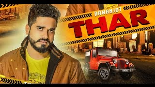 Thar (Full Song) - Damanjot | Latest song 2016 |Official video| Shine records