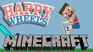 CRAZY MINECRAFT LEVELS | Happy Wheels Funny Moments