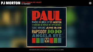 PJ Morton - DON'T BREAK MY HEART (feat. Rapsody) (Audio)