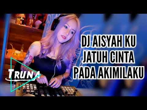 Dj Aisyah Ku Jatuh Cinta Pada Jamilah Akimilaku 2018_2019