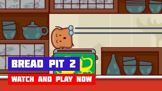 Bread Pit 2 · Game · Gameplay