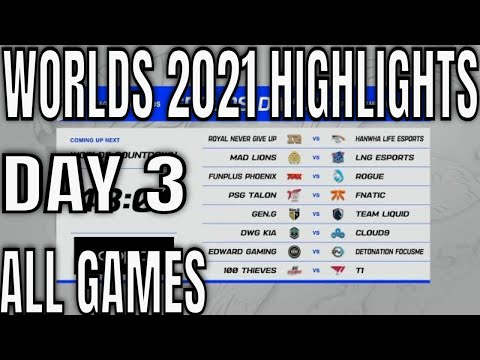 Worlds 2021 Day 3 Highlights ALL GAMES