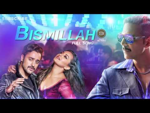 Bismillah Full Song (Audio) Once Upon A Time In Mumbaai Dobaara | Akshay Kumar, Imran, Sonakshi thumbnail