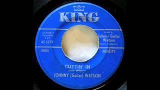 Johnny Guitar Watson. Cuttin