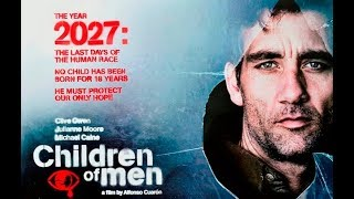 Children of Men Original Trailer (Alfonso Cuarón, 2006)