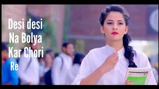 Desi desi na bolya kar Chori Re ll College Crush Love Story Remix New version latest song