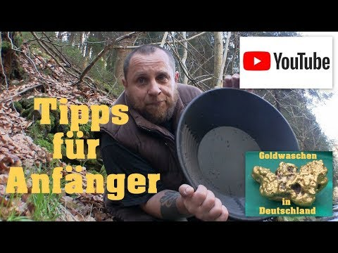 Goldwaschen in Deutschland - 24 - Tipps für Anfänger