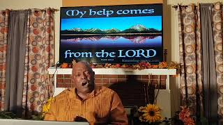 Wednesday Night Bible Study: The Lord Our Protector