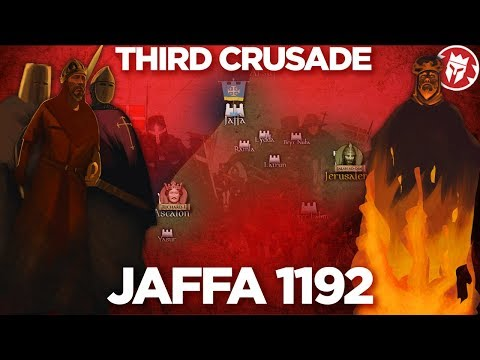 Battle Of Jaffa 1192 - Third Crusade DOCUMENTARY